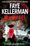 Murder 101 (Peter Decker and Rina Lazarus Crime Thriller) (Peter Decker and Rina Lazarus Crime Thrillers)