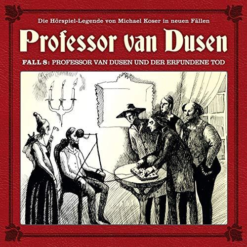 Professor van Dusen und der erfundene Tod (Neue Fälle 08)