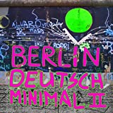 Berlin Deutsch Minimal (Vol. 2)
