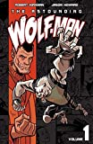 Image de The Astounding Wolf-Man Vol. 1