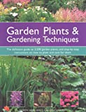 #3: Garden Plants & Gardening Techniques: The Definitive Guide to 2500 Garden Plants, and Step-by-step Instructions on How to Plant and Care for Them