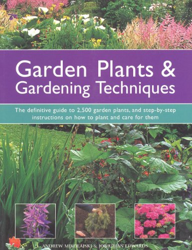 garden-plants-gardening-techniques-the-definitive-guide-to-2500-garden-plants-and-step-by-step-instr