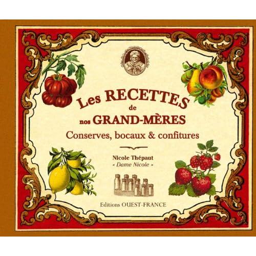 Recettes de nos grands-mères, conserves, bocaux