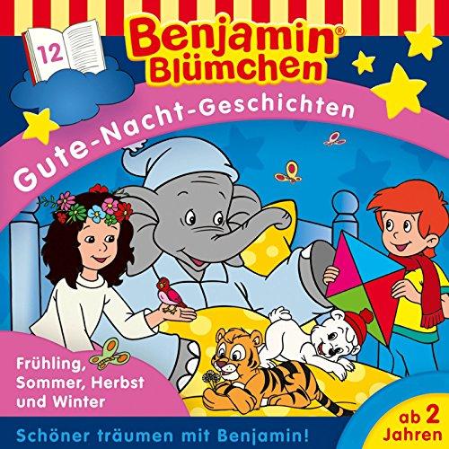 Benjamin Blümchen Gute-Nacht-Geschichten - Folge 12: Frühling, Sommer, Herbst und Winter