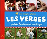 Mon imagier photos Les verbes - Petites histoires à partager