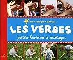 Mon imagier photos Les verbes - Petites histoires à partager de Eric Cadilhac