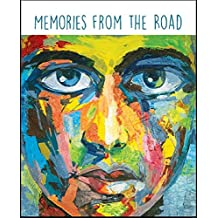 Memories from the Road: An Anthology of Global Nomads