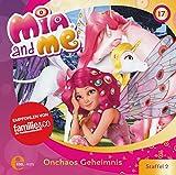 Mia and me - Onchaos Geheimnis - Das Original-Hörspiel zur TV-Serie, Folge 17 (Staffel 2)