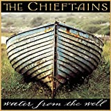Songtexte von The Chieftains - Water From the Well