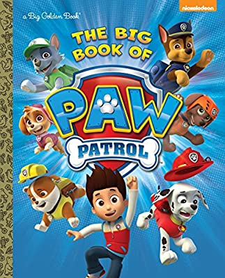 The Big Book of Paw Patrol (Paw Patrol) por GOLDEN BOOKS PUB CO INC