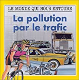 La pollution par le trafic