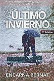 El último invierno: Una historia de amor y superación marcada por la tragedia. (Novela romántica...