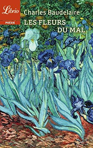 Les Fleurs du Mal (Librio Poésie t. 48)