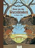 Das Wurzelkinder-Stehauf-Buch. Pop-Up-Buch (Bilderbücher) (Die Wurzelkinder)