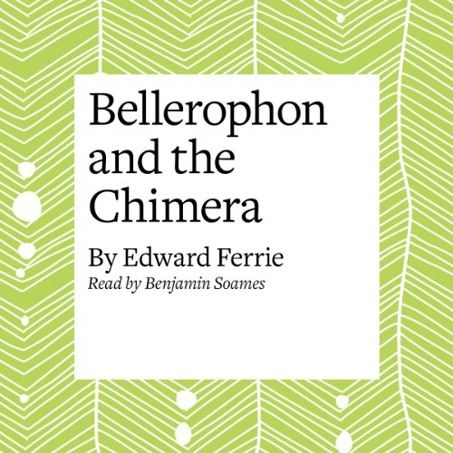 Bellerophon and the Chimera  Audiolibri