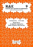 Modal theory: An algebraic approach to order, geometry, and convexity (Research and Exposition in Mathematics) - Anna B Romanowska, Jonathan D Smith