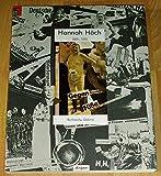 Hannah Höch 1889 - 1978. Ihr Werk, ihr Leben, ihre Freunde. Katalog zur Ausstellung in der Berlinischen Galerie - Hannah Höch