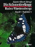 Die Schmetterlinge Baden-Württembergs, Bd.1, Tagfalter