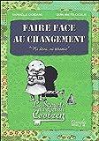 Lire le livre Faire face changement Les gratuit