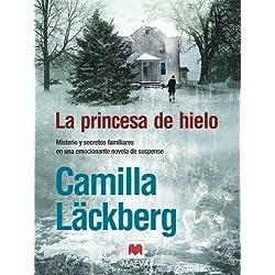 La princesa de hielo de Camilla Läckberg