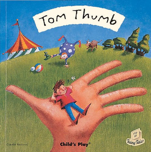 Tom Thumb (Flip-Up Fairy Tales)