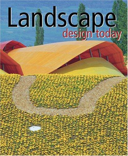 Landscape Design Today