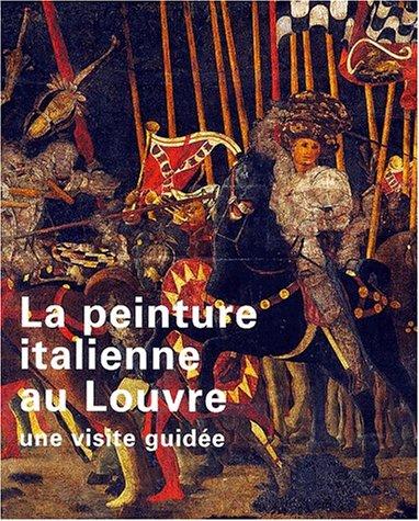 La peinture italienne au Louvre. Une visite guidée par Aline Francois-Colin