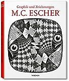M. C. Escher. Graphik und Zeichnungen: 25 Jahre TASCHEN - Maurits C. Escher