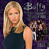 Buffy the Vampire Slayer 2018 Calendar: 20 Years of Slaying