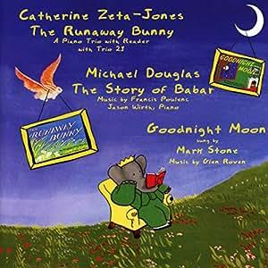 The Runaway Bunny, The Story Of Babar with Catherine Zita-Jones and Michael Douglas