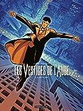 Les vestiges de l'aube - Tome 2 - Le prix du sang (Vestiges de l'aube (Les)) (French Edition)