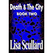 Death & The City: Book Two (Tales Of The Deathrunners 2)