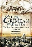 The Crimean War at Sea: The Naval Campaigns...