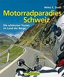 Motorradparadies Schweiz: Die schönsten 30 Touren im Land der Berge.