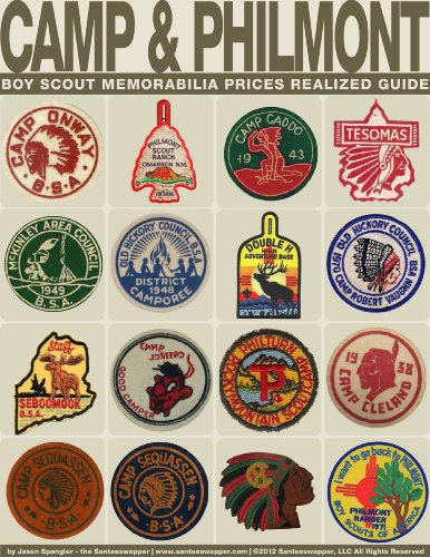 CAMP MEMORABILIA AND PHILMONT BOY SCOUT MEMORABILIA Prices Realized Guide (English Edition) (Patch Camp)