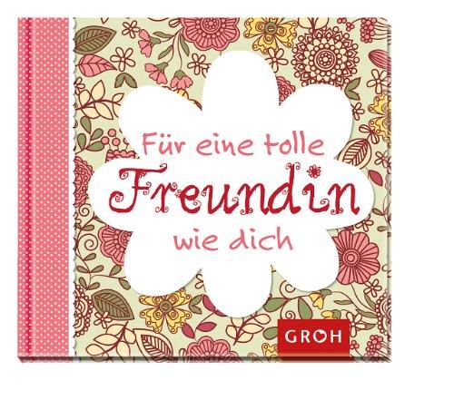fur-eine-tolle-freundin-wie-dich-geschenkbuch-fur-die-beste-freundin