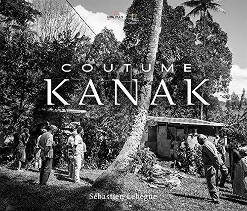 Coutume Kanak par Sebastien Lebegue