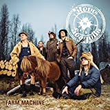 Farm Machine By Steve ?n? Seagulls (2015-05-11) by Steve ?n? Seagulls (2015-05-11)