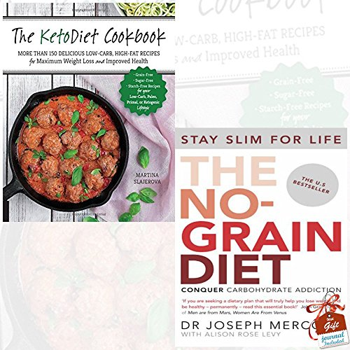KetoDiet Cookbook and The No-Grain Diet 2 Books Bundle Collection With Gift Journal - More Than 150 Delicious Low-Carb, High-Fat Recipes for Maximum Weight Loss and Improved Health