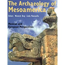 The Archaeology of MesoAmerica