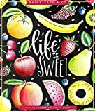 Life Is Sweet: A Chalkboard Coloring Book