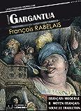 Gargantua, (Français moderne et moyen Français comparés)