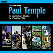 2: Paul Temple: The Complete Radio Collection: Volume Two: The Fifties