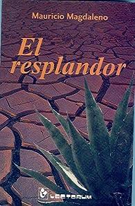 El Resplandor/ the Shinning par Mauricio Magdaleno