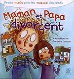 Maman et Papa divorcent de Edwige Planchin