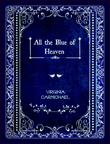 historical-romance-all-the-blue-of-heaven-a-colors-of-faith-book-christian-historical
