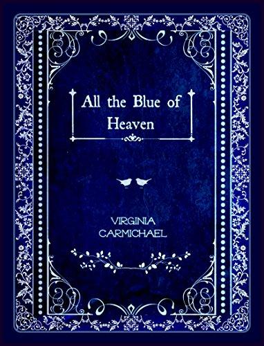 historical-romance-all-the-blue-of-heaven-a-colors-of-faith-book-christian-historical-english-editio