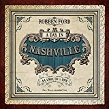 Robben Ford: A Day in Nashville (180 Gram Vinyl) [Vinyl LP] (Vinyl)