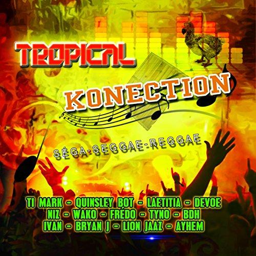 Tropical Konection (Séga Seggae Reggae)