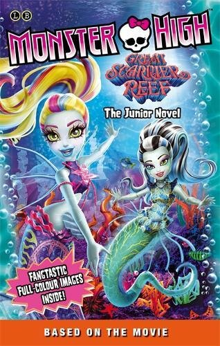 Image of Monster High: Great Scarrier Reef: The Junior Novel